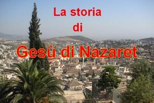 La Storia di Gesù di Nazaret