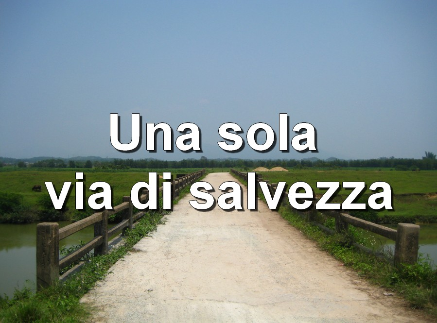 unica-via-salvezza